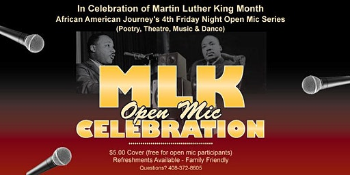 African American Journey's Exhibit - Fourth Friday Open Mic MLK Celebration