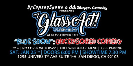 UNCENSORED COMEDY NIGHT at Glass Act Comedy Show - JAN. 25th - 7:30 pm tickets
