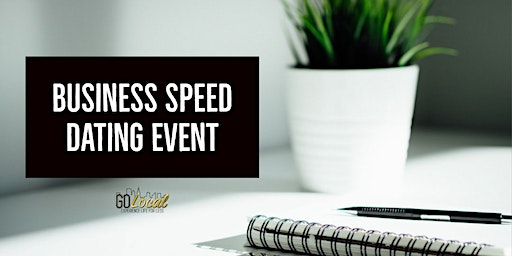 Business Speed Dating with GoLocal