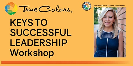 True Colors Workshop- Keys to Successful Leadership tickets