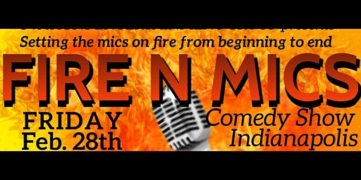 Fire and Mics Indy