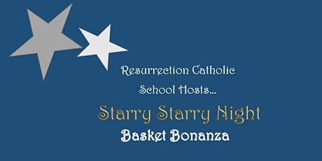 Resurrection Catholic School Basket Bonanza tickets