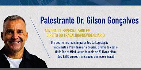 REFORMA PREVIDENCIÁRIA COM DR. GILSON GONÇALVES ingressos