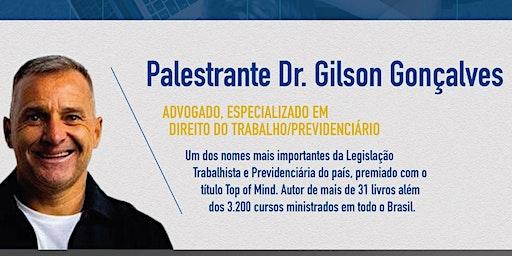 REFORMA PREVIDENCIÁRIA COM DR. GILSON GONÇALVES