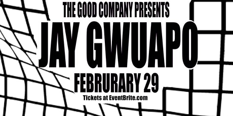 "Good Company Presents ""Jay Gwuapo""plus Meet and Greet   tickets"