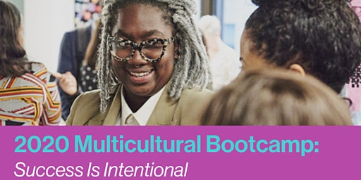 2020 CHI, Chicago Multicultural Bootcamp: Success is Intentional