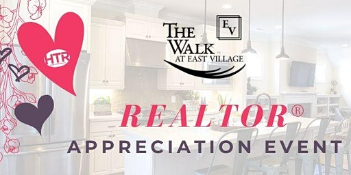 Agent Appreciation Event at The Walk at East Village
