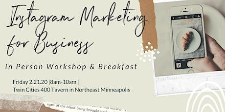 Instagram Marketing For Business Workshop & Breakfast with TCC 2020 tickets