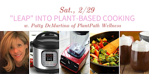 Plant-Based Cooking Demonstration & Tasting with PlantPath Wellness