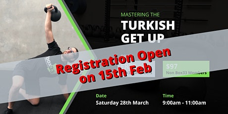 Mastering the Kettlebell Turkish Get Up tickets