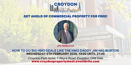 Get ahold of  Commercial Property for FREE! Februarys Croydon Property Meet tickets