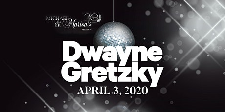 Michael & Marion's, Side Door Bar 30th Anniversary Presents DWAYNE GRETZKY tickets