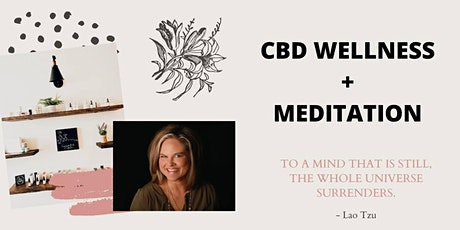CBD Wellness and How to Meditate tickets