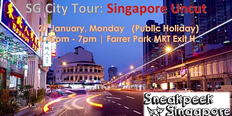 SG City Tour : Singapore Uncut tickets