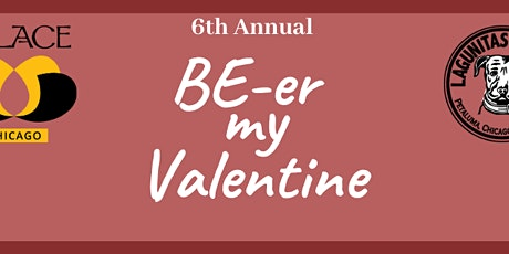 6th Annual BEer My Valentine tickets