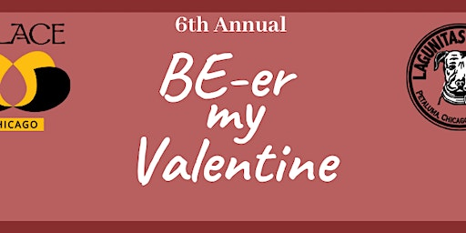 6th Annual BEer My Valentine