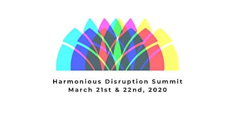 Harmonious Disruption Summit tickets