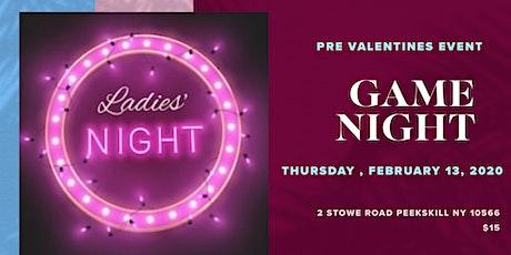 Ladies Game Night ! tickets