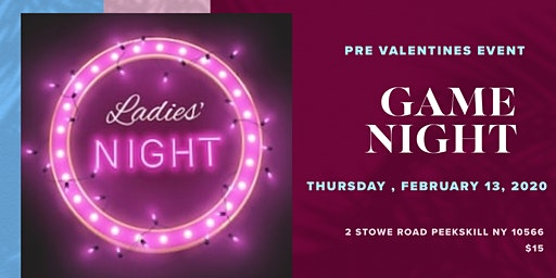Ladies Game Night !