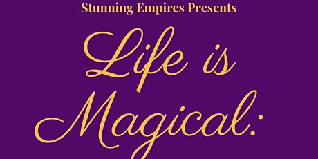Life Is Magical WorkSession tickets