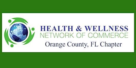 Orange County, FL Health and Wellness Network of Commerce B2B/B2C  tickets