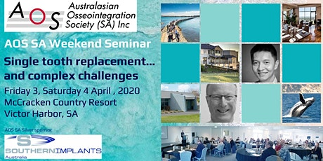 AOS SA: Victor Harbor weekend conference 2020 for dental professionals tickets