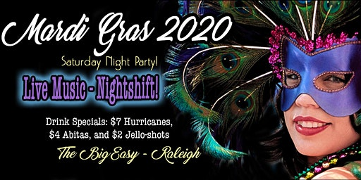A Mardi Gras Celebration!  Saturday Night at The Big Easy Downtown Raleigh