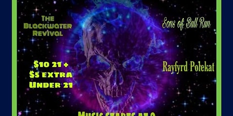 Sons of Bull Run/Rayfyrd Polekat/The Blackwater Revival tickets