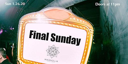Final Sunday at Magnolia