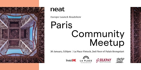 Neat Europe Launch Roadshow — Paris Community Meetup tickets