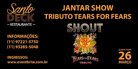 Jantar Show Tributo ao Tears For Fears ingressos