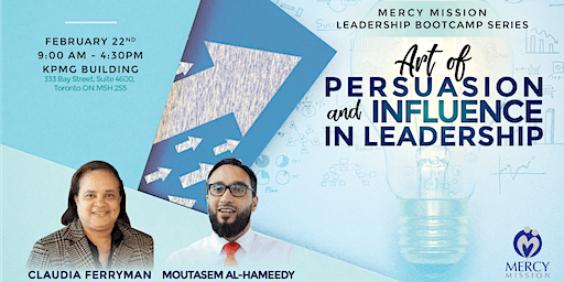 Mercy Mission Leadership Bootcamp Series: Art of Persuasion and Influence in Leadership
