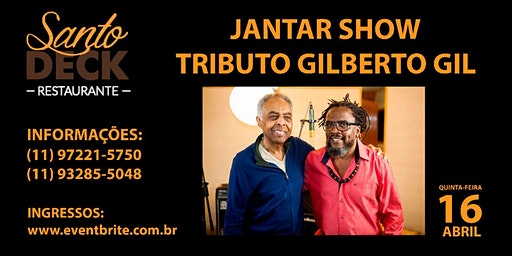 Jantar Show Tributo ao Gilberto Gil