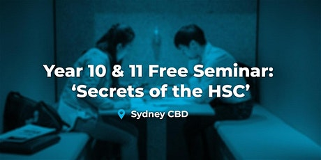 Year 10 & 11 - 'Secrets of the HSC' Seminar  (Sydney CBD) tickets