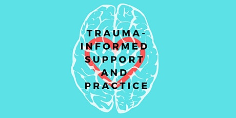 Trauma-Informed Support and Practice tickets