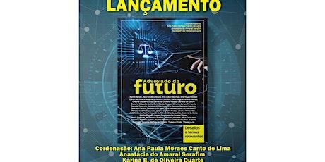 Lançamento Livro ADVOGADO DO FUTURO ingressos