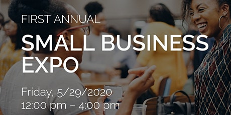 POSTPONED - 1st Annual Small Business Expo tickets