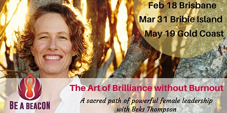The Art of Brilliance without Burnout Half Day event with Beks Thompson tickets