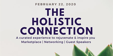 The Holistic Connection - A Curated Experience to Rejuvenate & Inspire You tickets