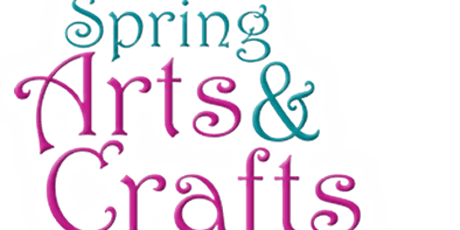 2020 Step Into Spring Craft Show Extravaganza tickets