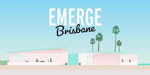 EMERGE BRISBANE 2020