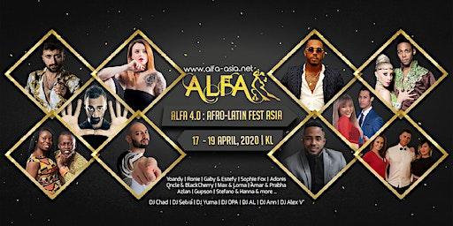ALFA 2O2O : Afro-Latin Fest Asia (4th Edition)