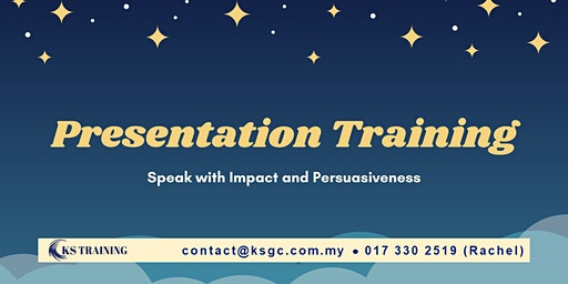 Impactful and Persuasive Presentation Training [KL Event] [HRDF Claimable]