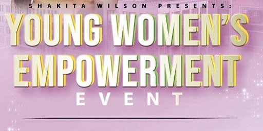 Young Women's Empowerment Event