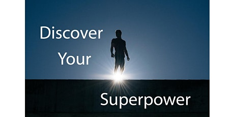 Sea to Sky Entrepreneurs | Part 1: Expertise - Discover Your Superpower tickets