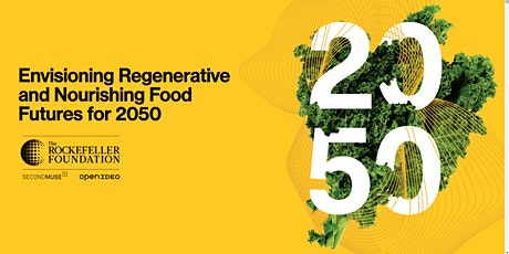 Food System Vision 2050 Prize — Join us! tickets