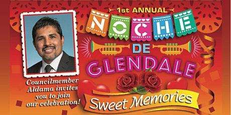 Noche De Glendale Sweet Memories 2020 tickets