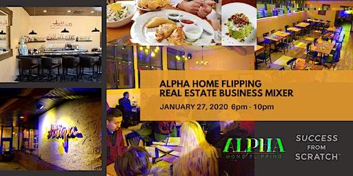 Alpha Home Flipping Meetup - Real Estate Business Mixer