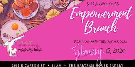 Positive Self Talk Empowerment Brunch: Self Awareness Chat tickets