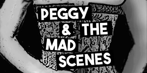 Peggy & the Mad Scenes